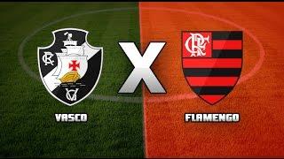 Vasco x Flamengo-Ao Vivo 2017(Narraçao)