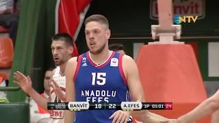 Basketbol Süper Ligi 27. Hafta: Banvit - Anadolu Efes