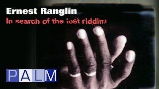 Ernest Ranglin: In search of the lost riddim [Full Album]