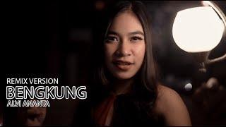 Download lagu Alvi Ananta - Bengkung (Remix) [OFFICIAL]