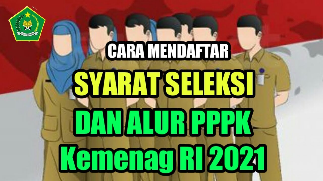41+ Syarat pppk 2021 kemenag ppdb 2021