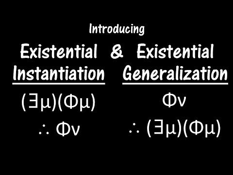 Logic Lesson 18: Introducing Existential Instantiation and Generalization