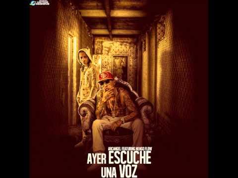 Ayer Escuché Una Voz - Arcangel Feat. Ñengo Flow