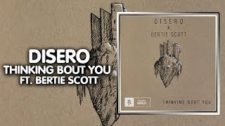 Future Bass ● Disero - Thinking Bout You (feat. Bertie Scott) | Monstercat Records