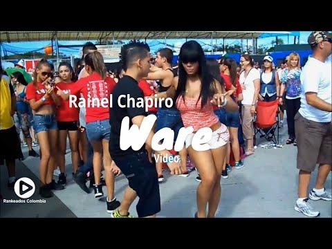 Ware - Rainel Chapiro - Rankeados Colombia