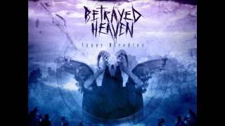 BETRAYED HEAVEN - God