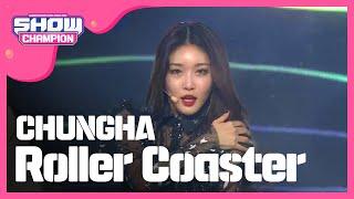 [Show Champion] 청하 - 롤러코스터 (CHUNGHA - Roller Coa…