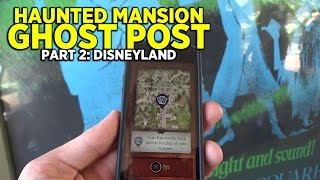 Haunted Mansion Ghost Post (PART 2): interactive adventure at Disneyland