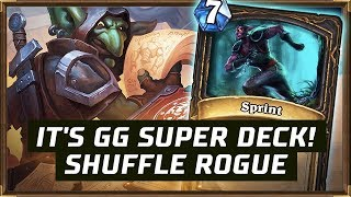 It's GG Super Deck! | Shuffle Rogue | The Boomsday Project | Hearthstone