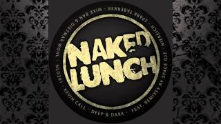 Kevin Call - Edge Of Darkness (Spark Taberner Remix) [NAKED LUNCH]