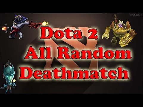 видео: dota 2all random deathmatch [Новый режим] hd