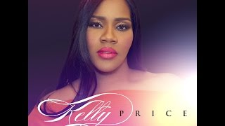 Kelly Price - Everytime (Grateful) (AUDIO ONLY)