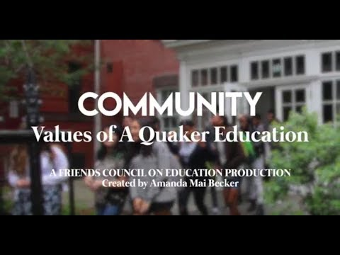 Community: Values of A Quaker Education