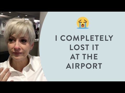 Why I broke down at the Airport