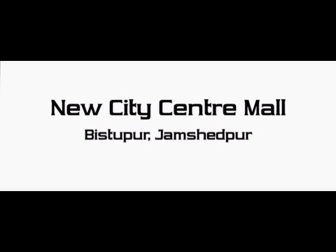 New City Centre Mall in Jamshedpur