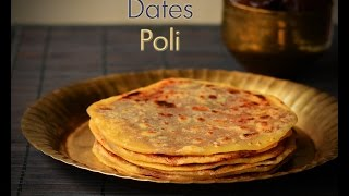 Dates Poli recipe, how to make dates poli