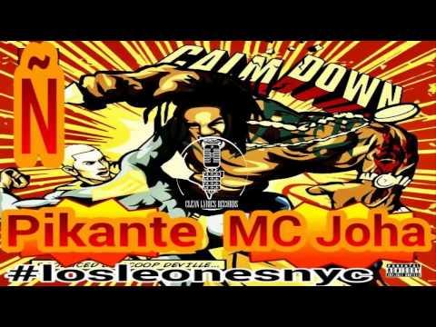Pikante & MC Joha - Calm Down Version Ñ
