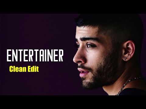 ZAYN - Entertainer (Best Clean Version)