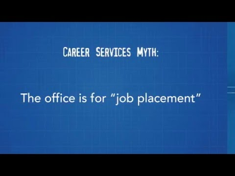"Career Services Myth: The office is for ""job placement"""