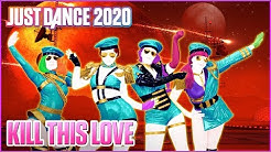 Just Dance 2020: Kill This Love by BLACKPINK | Official Track Gameplay [US]