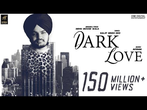Dark Love (Full Video) | Sidhu Moosewala | Intense | Baljit Singh Deo | Latest Punjabi Songs 2018