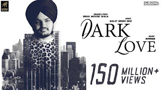 Gambar cover Dark Love (Full Video) | Sidhu Moosewala | Intense | Baljit Singh Deo | Latest Punjabi Songs 2018