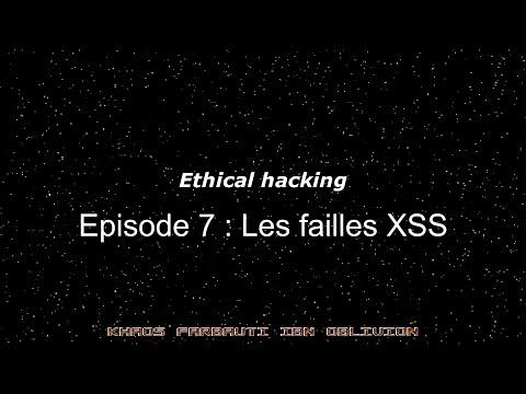 Ethical Hacking EP 7 : Les Failles XSS
