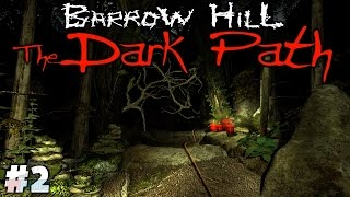 THE WOODS - Barrow Hill: The Dark Path Part 2 | Walkthrough Gameplay | PC Game Let's Play