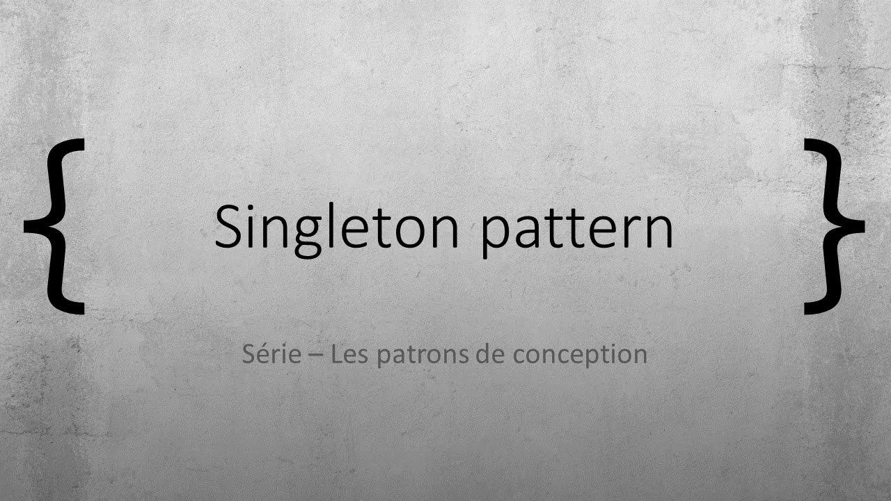 Episode 9 - Singleton