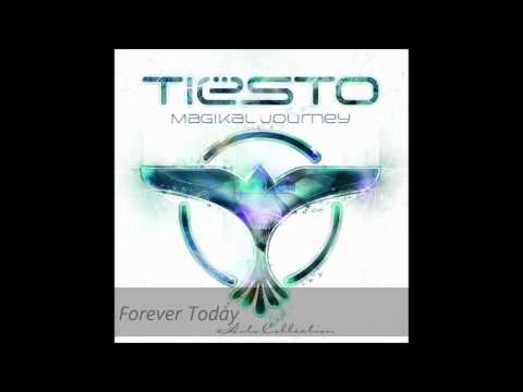 Tiesto  Forever Today