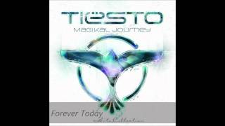 Tiesto - Forever Today