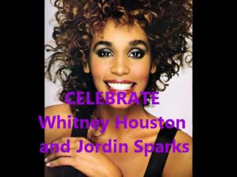 CELEBRATE - WHITNEY HOUSTON & JORDIN SPARKS