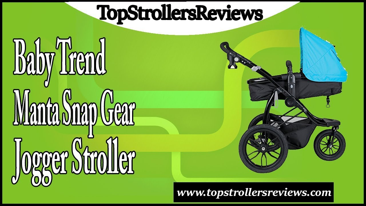 Baby Trend Manta Snap Gear Jogger Stroller Review