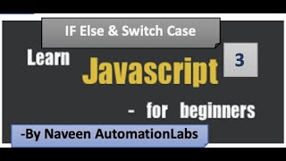 If Else & Switch-Case - Control Flow in JavaScript - Part -3