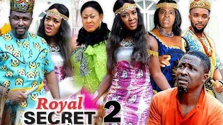 ROYAL SECRET SEASON 2 - New Movie | 2019 Latest Nigerian Nollywood Movie Full HD