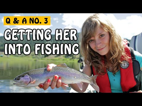 Fishng Q&A No. 3: How To Get Girls Into Fishing Ft. Kitty