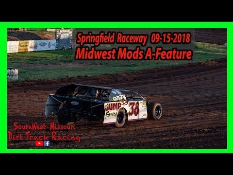 Midwest Mods A-Feature Springfield Raceway 9/15/2018  Comp Cams Super  Models