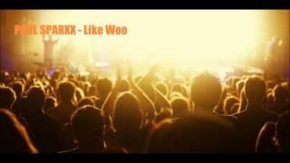 Gambar cover Paul Sparxx - Like Woo
