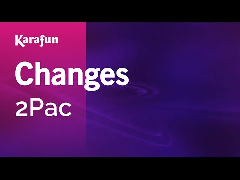 Karaoke Changes - 2Pac *