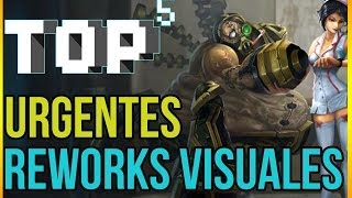TOP 5 Urgentes Reworks Visuales