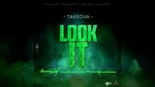 TakeOva - Look It (Audio Visual)
