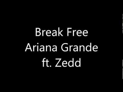 Break Free Ariana Grande ft. Zedd (Sped up)