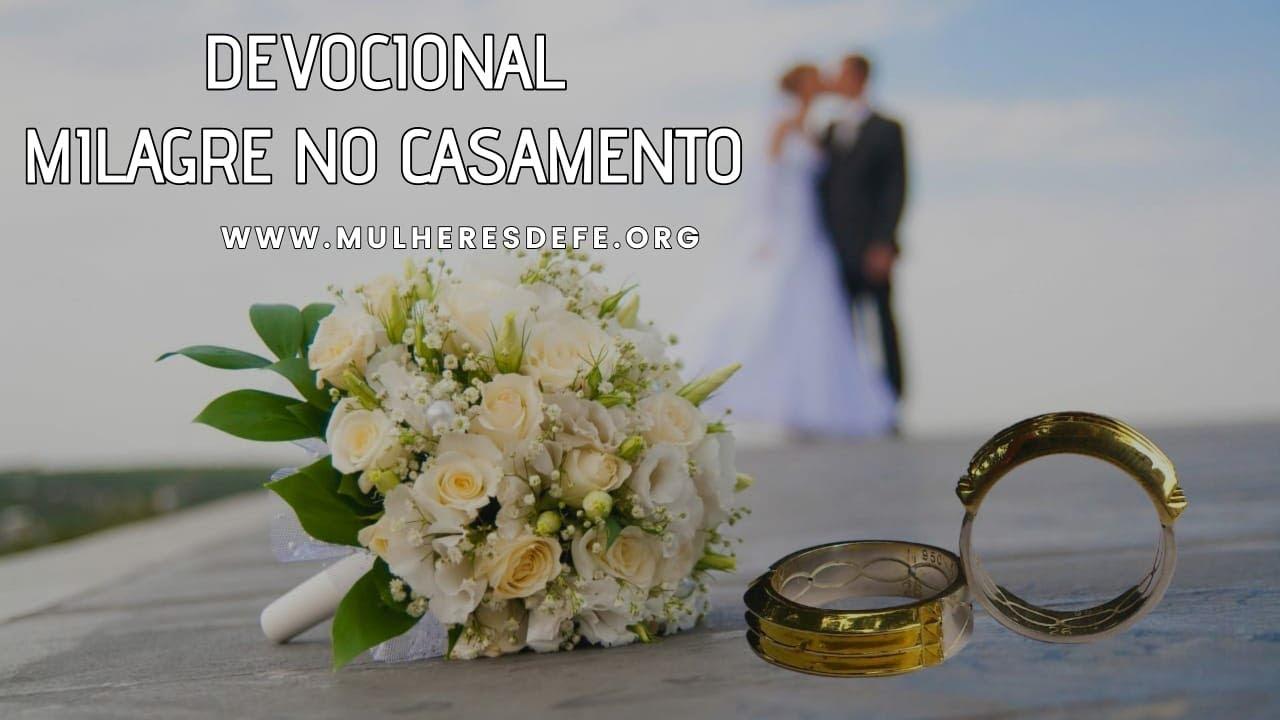 Devocional | O milagre no casamento