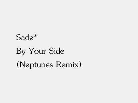 Sade - By Your Side (The Neptunes Remix)