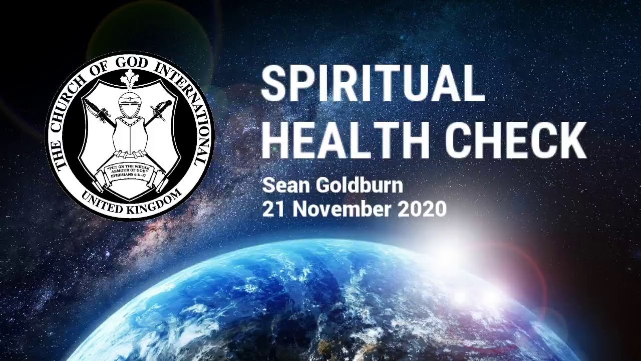 CGI UK - 21 Nov 2020 - Spiritual Health Check - Sean Goldburn