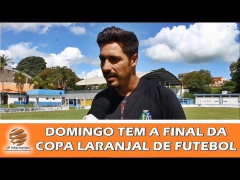 DOMINGO TEM A FINAL DA COPA LARANJAL DE FUTEBOL