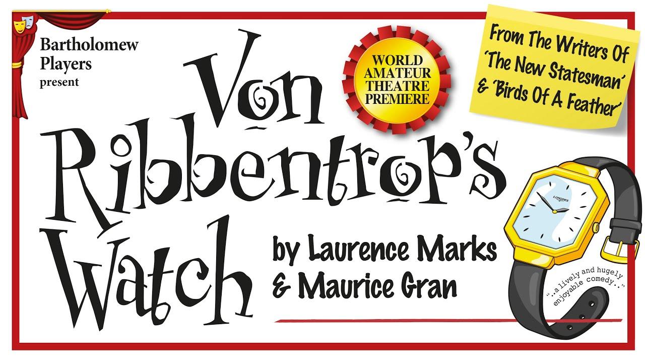 """""""Von Ribbentrop's Watch"""" Rehearsals"""