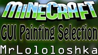 Обзор модов #106 (УДОБНЫЕ КАРТИНКИ!) (GUI Painting Selection)