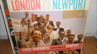 Johnny Dankworth and his Orchestra - Firth of Fourths