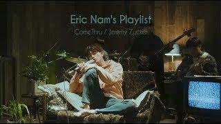 Eric Nam's Playlist | Jeremy Zucker - comethru (Cover)